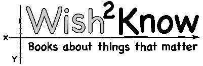 Wish2Know
